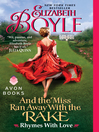 And the Miss Ran Away With the Rake (eBook): Rhymes With Love Series, Book 2